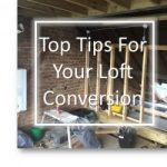 Top Tips For Your Loft Conversion